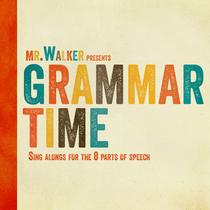 Grammar Time by Mr. Walker