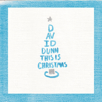 This is Christmas by David Dunn