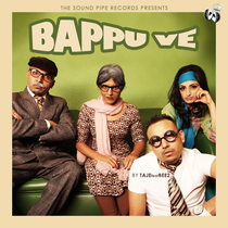 Bappu Ve (feat. BEE2) by Taj-E