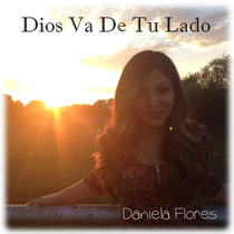 Dios Va De Tu Lado by Daniela Flores