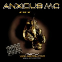All My Life (feat. Franky Bells) by Anxious MC
