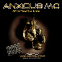 Can I Get Some (feat. S.P.U.D.) by Anxious MC