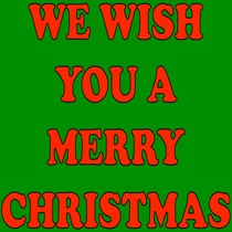 We Wish You A Merry Christmas by We Wish You A Merry Christmas Ringtone For You