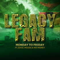 Monday to Friday (feat. Juvic Muzik & Mo Money) by Legacy Fam