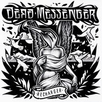 Recharger by Dead Messenger