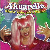 Akuarella Show solo para ninos by Akuarella