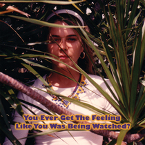 You Ever Get the Feeling Like You Was Being Watched? by Candace Zona and The Certified Band