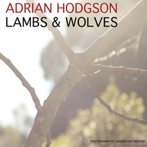 Lambs and Wolves by Adrian Hodgson
