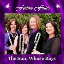 The Sun, Whose Rays (Instrumental) by Festive Flutes