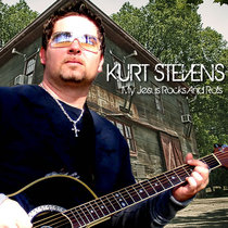 My Jesus Rocks and Rolls by Kurt W. Stevenson