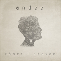 Råber I Skoven by Andee