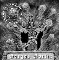 Gorgos Goetia by A Transylvanian Funeral