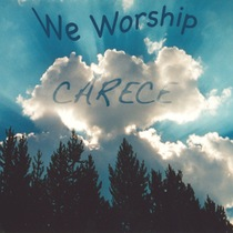 We Worship by Carece