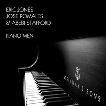 Piano Men by Eric Jones, José Pomales & Abebi Stafford