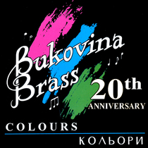 Colours (20th Anniversary) by Bukovina Brass