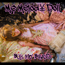 Buy Mo' Brand by MC Melody Doll