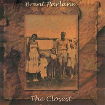 The Closest by Brent Parlane