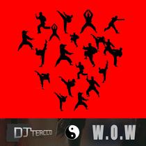 W.O.W by DJ Tercco