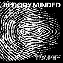 Trophy by Bloodyminded