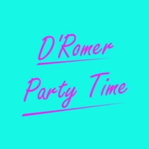 Party Time by D'Romer