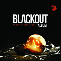 The Blackout by Danyell Love & A-Dot