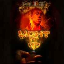 Light It Up by Doller