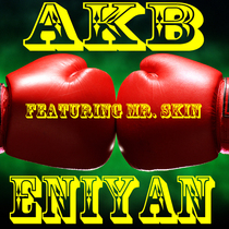Eniyan (feat. Mr. Skin) by AKB