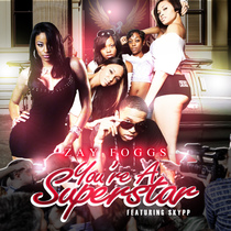 You're A Superstar (feat. Skypp) by Zay Foggs