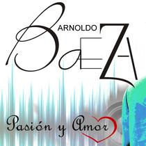 Pasión y Amor by Arnoldo Baeza