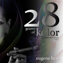 28 Grams Of Kolor by Eugene Hero
