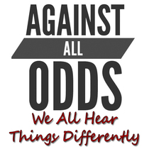 We All Hear Things Differently by Against All Odds