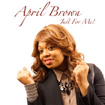 Just For Me by April Brown