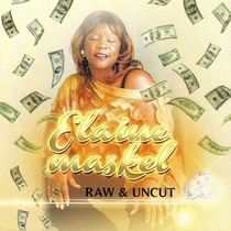 Raw and Uncut by Elaine Maskel