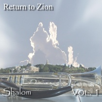 Return to Zion Vol. 1 (Shalom) by Ken Soltys