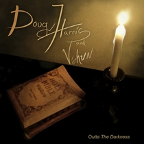 Outta the Darkness by Doug Harris & Vishun