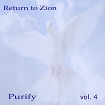 Return to Zion Vol. 4 (Purify) by Ken Soltys