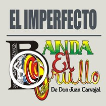 El Imperfecto by Banda El Grullo