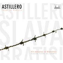 Sin Descanso en Bratislava by Astillero