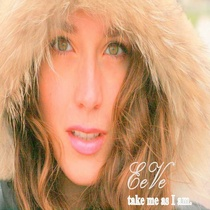 Take Me As I Am by EeVe