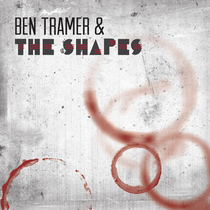 Circle by Ben Tramer & The Shapes