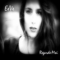 Regarde-Moi by EeVe
