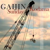 Sunday Kodama by Gaijin