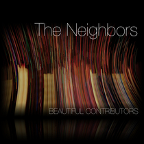 The Neighbors by Beautiful Contributors