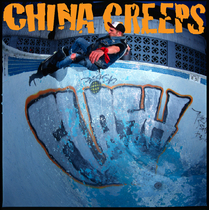 China Creeps by China Creeps