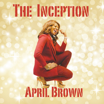 The Inception by April Brown