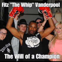 "Fitz ""The Whip"" Vanderpool (feat. Robbie G, VeeVee & Carly Danielle) [The Will of a Champion] by Adamental"