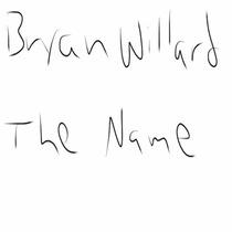 The Name by Bryan Willard