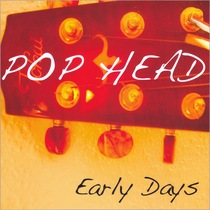 Early Days by Pop Head