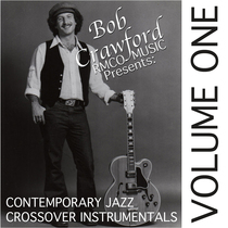 Contemporary Jazz Crossover Instrumentals, Vol. 1 by Bob Crawford