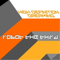 High Definition Dreaming by Robot The Third